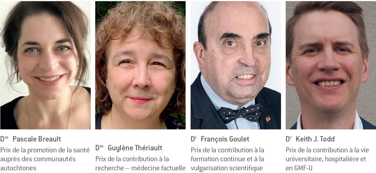 Dre Pascale Breault, Dre Guylène Thériault, Dr François Goulet et Dr Keith J. Todd
